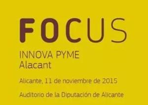 Focus Innova Pyme Alicante 2015